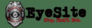 EyeSite Surveillance Exceptional Customer Service
